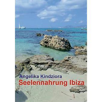 Seelennahrung de Ibiza por Kindziora & Angelika