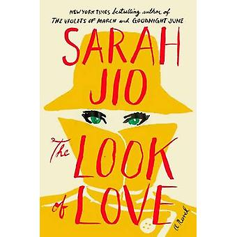 The Look of Love by Sarah Jio - 9780142180532 Book