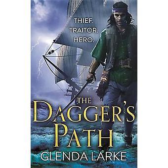 The Dagger's Path by Glenda Larke - Larke - 9780316399685 Book