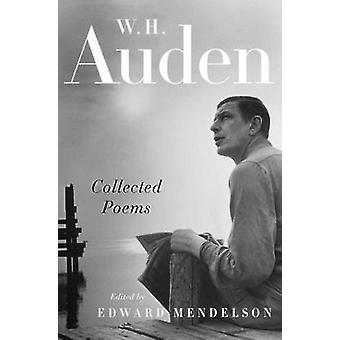 Collected Poems by W H Auden - Edward Mendelson - 9780679643500 Book