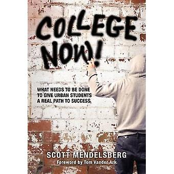 College Now! What Needs to Be Done to Give Urban Students a Real Path