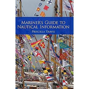 Mariner's Guide to Nautical Information by Priscilla Travis - 9780870