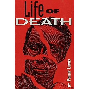 Life of Death by Lewis - 9780932511751 Book