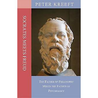 Socrates Meets Freud - The Father of Philosophy Meets the Father of Ps