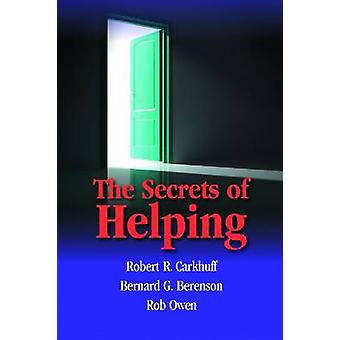 The Secrets of Helping by Robert R. Carkhuff - 9781599961613 Book