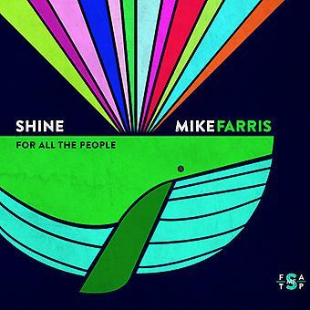 Mike Farris - skinne for alle mennesker [CD] USA importen