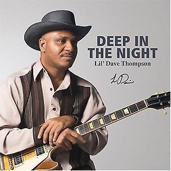 Lil' Dave Thompson - dybt i nat [CD] USA importen