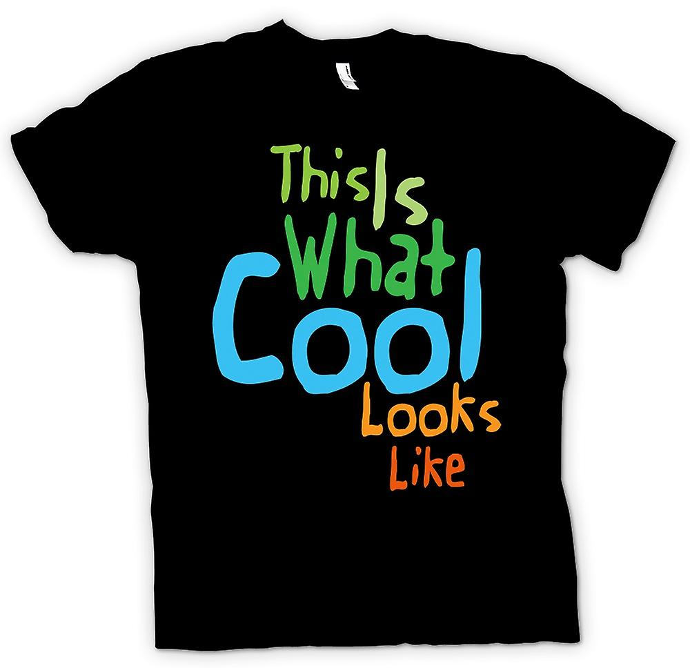 Mens T-shirt - This Is What Cool Looks Like - Funny