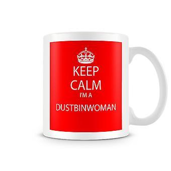 Houd kalm, ik ben een bedrukte mok van Dustbinwoman