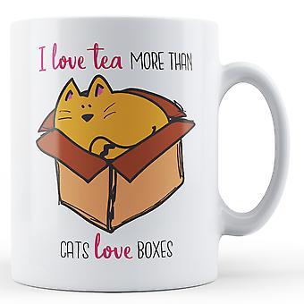 Ich liebe Tee mehr als Katzen lieben Kartons - Becher bedruckt