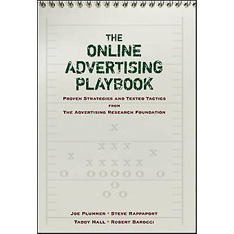 The Online Advertising Playbook - Proven Strategies and Tested Tactics