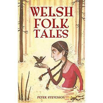 Welsh Folk Tales by Peter Stevenson - 9780750966047 Book