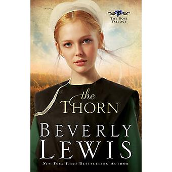 The Thorn by Beverly Lewis - 9780764205743 Book