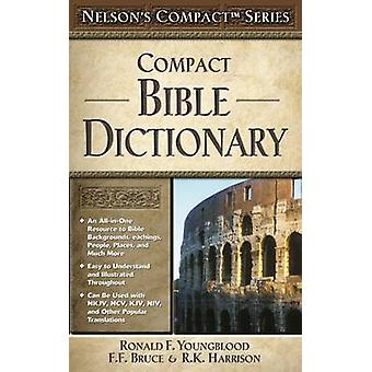 Nelson s compatto serie - dizionario compatto della Bibbia di Ronald F. Youngb