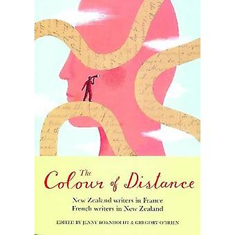 The Colour of Distance - New Zealand Writers in France - French Writer