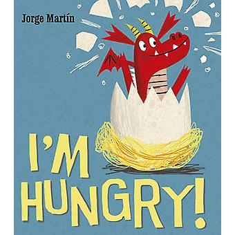 I'm Hungry by Jorge Martin - 9781780080994 Book