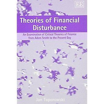 Theorieën van financiële verstoring - een onderzoek naar kritische Theorie