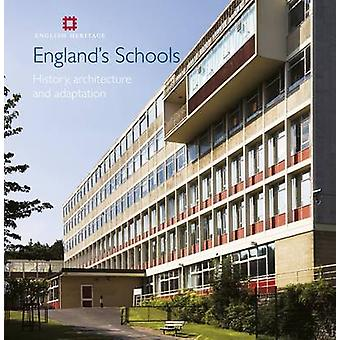 England's Schools - History - Architecture and Adaptation by Elain Har