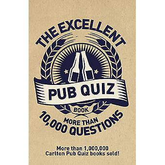 The Excellent Pub Quiz Book by Roy Preston - Sue Preston - 9781780978