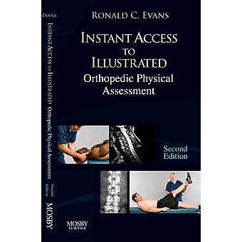 Instant Access to Orthopedic Physical Assessment by Ronald C. Evans -