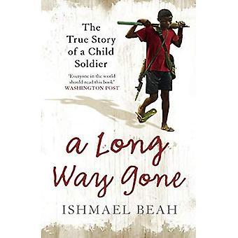 Een lange manier gegaan: Het ware verhaal van een kindsoldaat