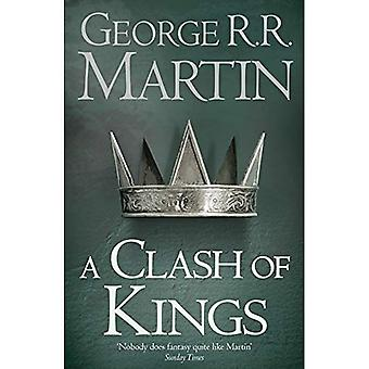 A Clash of Kings (Reissue): Book 2 of A Song of Ice and Fire