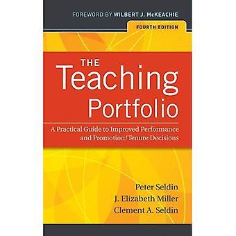 Undervisning portföljen: En praktisk Guide till förbättrad prestanda och främjande/Tenure beslut - 4th Edition