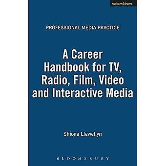 A Career Handbook for TV, Radio, Film, Video and Interactive Media