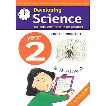 Developing Science; Year 2 Developing Scientific Skills and Knowledge (Developings)
