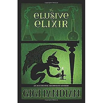 The Elusive Elixir: An Accidental Alchemist Mystery