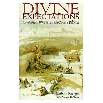 Divine Expectations: An American Woman in Nineteenth Century Palestine