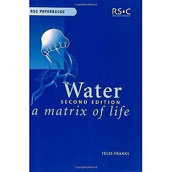 L'eau: Une matrice de la vie (livres de poche RSC)