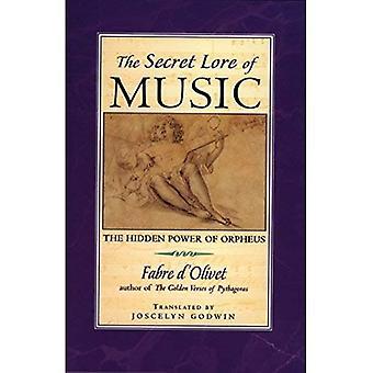 The Secret Lore of Music: The Hidden Power of Orpheus