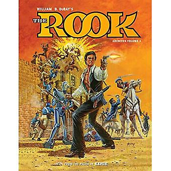 William B. Dubay's The Rook Archives Volume 1
