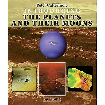 Introducing the Planets and their Moons (Introducing Earth and Environmental Sciences)