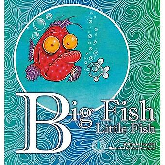 Big Fish Little Fish (The Literacy Tower)