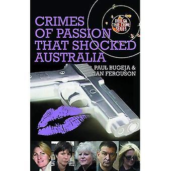 Crimes of Passion That Shocked Australia (Brogla True Crime)