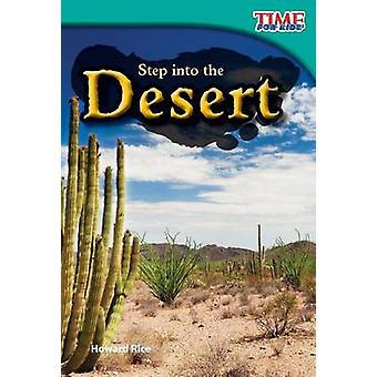 Step Into the Desert (Early Fluent Plus) (2nd) by Howard Rice - 97814