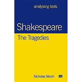 Shakespeare: Las tragedias (análisis de textos)