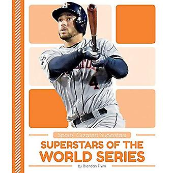 Superstars of the World Series (Sports' Greatest Superstars)
