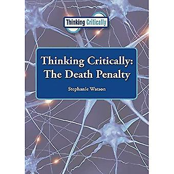 Thinking Critically: The Death Penalty (Thinking Critically)