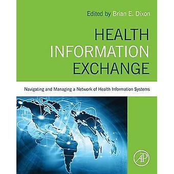 Health Information Exchange by Brian Dixon