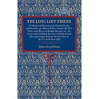 The Long Lost Friend by Hohman & Johann Georg
