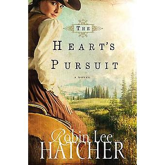 The Hearts Pursuit by Hatcher & Robin Lee