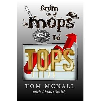 Van Mops naar de Tops door McNall & Tom