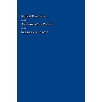 Radikaali Feminismi A dokumentti lukija luona Varis & Barbara A.
