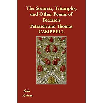 Sonetter triumfer og andre dikt av poeten Francesco Petrarca av Francesco Petrarca