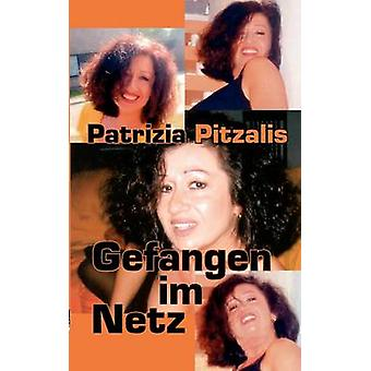 Gefangen Im Netz durch Pitzalis & Patrizia