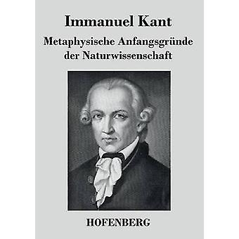 カント ・ イマヌエル ・によって Metaphysische Anfangsgrnde ・ デル ・ Naturwissenschaft