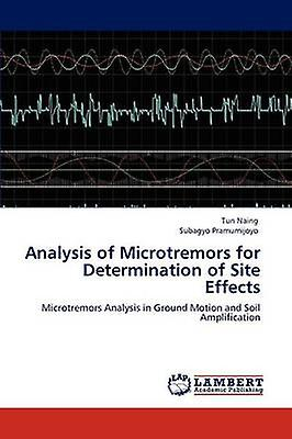 Analysis of Microugeremors for Determination of Site Effects by Naing & Tun